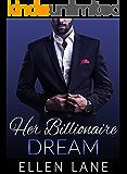 Her Billionaire Dream: An Alpha BBW Billionaire Romance (Contemporary Billionaire Romance Novels)