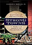 img - for Strong Towns: A Bottom-Up Revolution to Rebuild American Prosperity book / textbook / text book