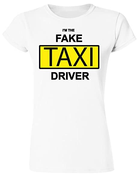 I'm The Fake Taxi Driver Women's T-Shirt Small