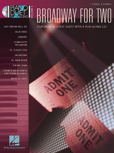 Broadway Keyboard Piano - Broadway for Two: Piano Duet Play-Along Volume 3 (Piano Duet Play-Along (Hal Leonard))
