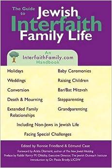 Guide to Jewish Interfaith Family Life: An InterfaithFamily.com Handbook