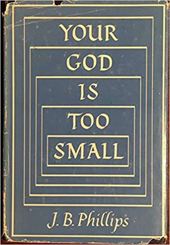 Image result for your god is too small