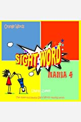 Sight Word Mania 4: Orange Words Paperback