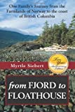 From Fjord to Floathouse, Myrtle Siebert, 1478254971