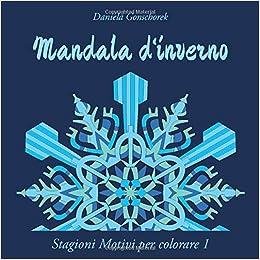 Mandala D Inverno Un Libro Da Colorare Per Adulti Stagioni