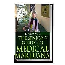 The Senior's Guide to Medical Marijuana