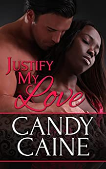 Justify My Love: An Interracial Romance (BWWM) by [Caine, Candy]