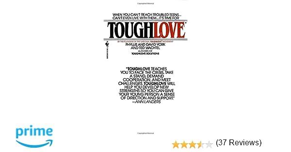 Toughlove: Phyllis York, David York, Ted Wachtel: 9780553267839 ...