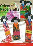 img - for Oriental Papercrafts: 25 Beautiful Eastern-Inspired Projects book / textbook / text book