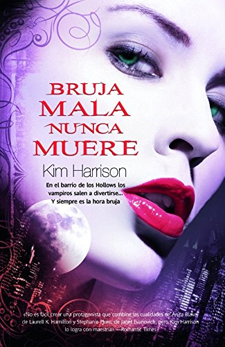 Bruja mala nunca muere/ Wicked Witch Never Die (Spanish Edition)