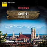Getürkt (Kommissar Pascha Zeki Demirbilek 5) | Su Turhan