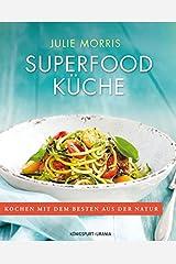 Superfood Küche: Sonderausgabe Paperback