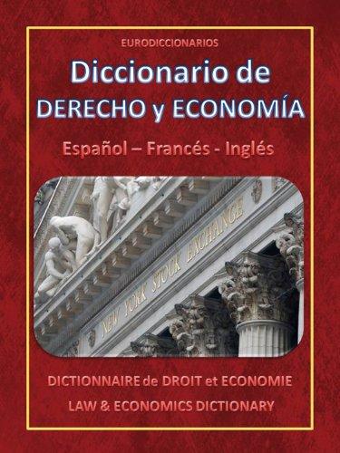 Descargar Libro Diccionario De Derecho Y Economia - Español Français English Esteban Bastida Sánchez
