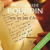 Dans les pas d'Ariane (Le testament d'Ariane 2)   Françoise Bourdin