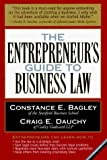 img - for The Entrepreneur's Guide to Business Law by Constance E. Bagley (1997-05-29) book / textbook / text book