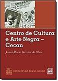 capa de CENTRO DE CULTURA E ARTE NEGRA - CECAN