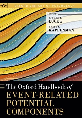 The Oxford Handbook of Event-Related Potential Components (Oxford Library of Psychology) ()