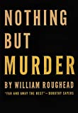 Nothing but Murder, William Roughead, 1590774620