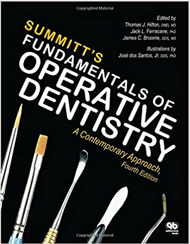 Summitts Fundamentals of Operative Dentistry: A Contemporary Approach