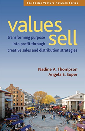 Values Sell: Transforming Purpose into Profit Through Creative Sales and Distribution Strategies (SVN)