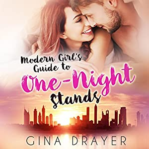 Modern Girl's Guide to One-Night Stands Audiobook