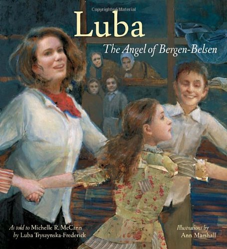 Luba: The Angel of Bergen-Belsen (Jane Addams Honor Book (Awards))