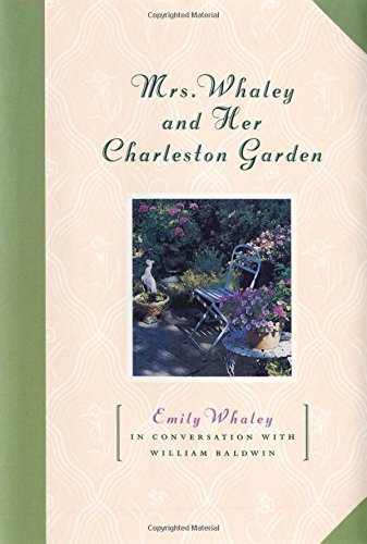 Mrs. Whaley and Her Charleston (Her Garden)