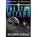 The Star Wizard: Starship Fairfax Book 4 - The Kuiper Chronicles