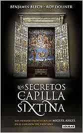 Los secretos de la capilla Sixtina: Los mensajes