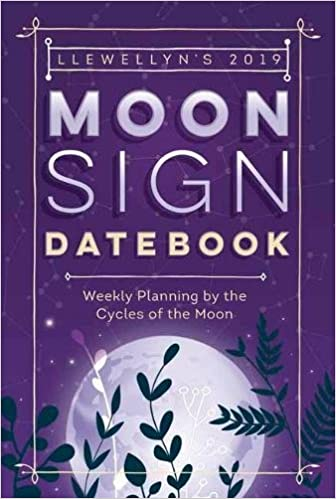 5619427b4 Llewellyn's 2019 Moon Sign Datebook: Weekly Planning by the Cycles of the Moon  Calendar – Day to Day Calendar, Engagement Calendar