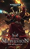 Warhammer 40.000 - Mephiston: Erbe des Sanguinius