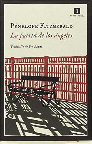 La Puerta De Los Angeles (Impedimenta): Amazon.es: Penelope Fitzgerald, Jon Bilbao Lopategui: Libros