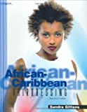 img - for African-Caribbean Hairdressing (Hairdressing and Beauty Industry Authority (Paperback)) by Sandra Gittens (2002-05-09) book / textbook / text book