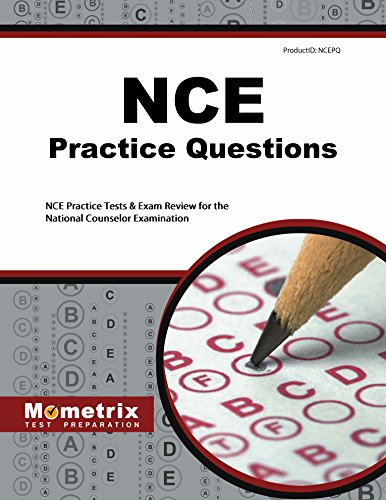 NCE Practice Questions (First Set): Practice Test & Exam Review for the National Counselor Examination