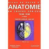 Atlas Poche Anatomie Coupes Seriees Tdm-irm T.1-tete et Cou 3e Ed