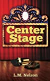 Center Stage (Scrubs) (Volume 4)