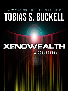 Xenowealth: A Collection by [Buckell, Tobias S.]