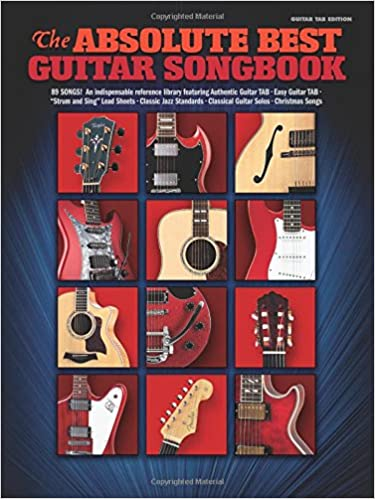 Amazon com: The Absolute Best Guitar Songbook (Best Guitar Songbook