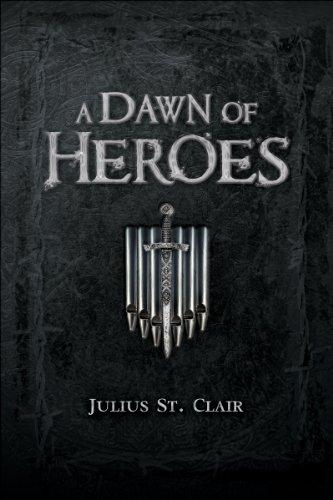 A Dawn of Heroes (Book #1 of the Obsidian Saga)