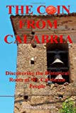 The Coin from Calabria, Michael Caputo, 1484907663