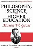 img - for Philosophy, Science and Higher Education book / textbook / text book