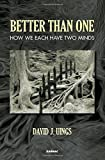 Better Than One, David J. Uings, 1782201734
