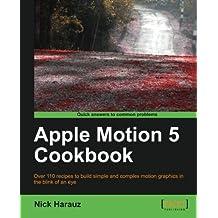 Apple Motion 5 Cookbook
