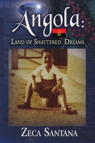 Angola: Land of Shattered Dreams