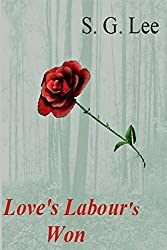 Love's Labour's Won (The Stone Chronicles Book 1)