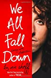 We All Fall Down, Nic Sheff, 0316080829