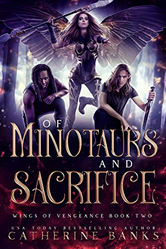 Of Minotaurs and Sacrifice (Wings of Vengeance Book 2) by [Banks, Catherine]