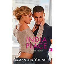 India Place - Wilde Träume (Deutsche Ausgabe) (Edinburgh Love Stories 4) (German Edition)