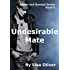 Undesirable Mate (Bound and Bonded series Book 6)