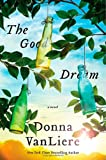 The Good Dream, Donna VanLiere, 0312367775